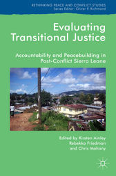Evaluating Transitional Justice by Kirsten Ainley