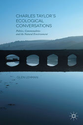 Charles Taylor's Ecological Conversations by Glen Lehman