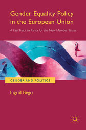 Gender Equality Policy in the European Union by Ingrid Bego