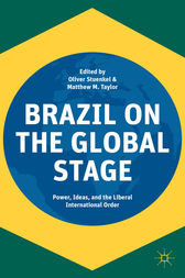 Brazil on the Global Stage by Oliver Stuenkel