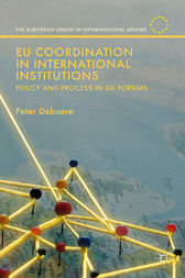 EU Coordination in International Institutions by Peter Debaere