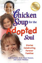 Chicken Soup for the Adopted Soul by Jack Canfield
