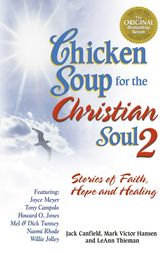 Chicken Soup for the Christian Soul 2 by Jack Canfield