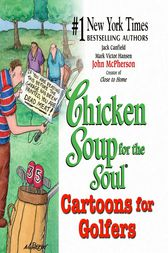 Chicken Soup for the Soul Cartoons for Golfers by Jack Canfield