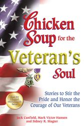 Chicken Soup for the Veteran's Soul by Jack Canfield