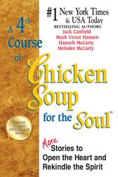 A 4th Course of Chicken Soup for the Soul by Jack Canfield