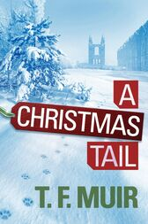 A Christmas Tail by T.F. Muir