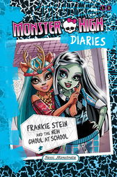 Frankie Stein and the New Ghoul at School by Nessi Monstrata
