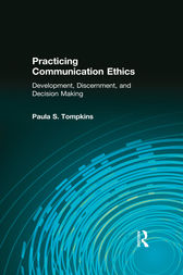 Practicing Communication Ethics by Kenneth E. Anderson