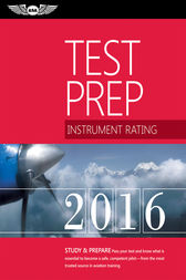 Instrument Rating Test Prep 2016 (PDF eBook) by ASA Test Prep Board