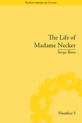 The Life of Madame Necker by Sonja Boon