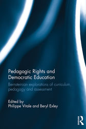 Pedagogic Rights and Democratic Education by Philippe Vitale