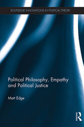 Political Philosophy, Empathy and Political Justice by Matt Edge