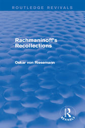 Rachmaninoff's Recollections by Oskar von Riesemann