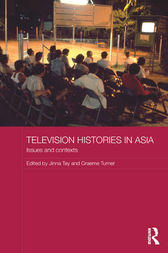 Television Histories in Asia by Jinna Tay