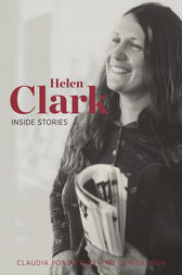 Helen Clark: Inside Stories by Claudia Pond Eyley