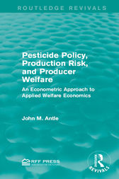 Pesticide Policy, Production Risk, and Producer Welfare by John M. Antle