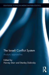 The Israeli Conflict System by Harvey Starr