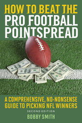 How to Beat the Pro Football Pointspread by Bobby Smith