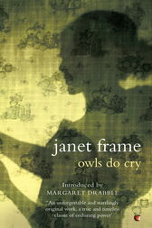 Owls Do Cry by Janet Frame