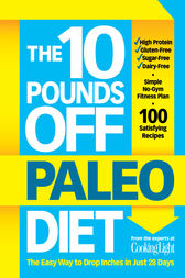 The 10 Pounds Off Paleo Diet by unknown