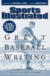Sports Illustrated Great Baseball Writing by Editors of Sports Illustrated