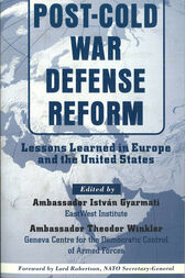 Post-Cold War Defense Reform by Gyarmati