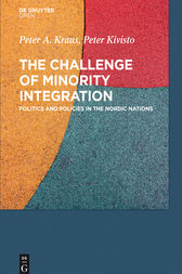 The Challenge of Minority Integration by Peter A. Kraus