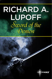 Sword of the Demon by Richard A. Lupoff