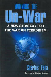 Winning the Un-War by Charles Pena