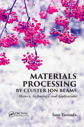 Materials Processing by Cluster Ion Beams by Isao Yamada