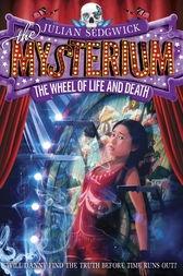 Mysterium: The Wheel of Life and Death by Julian Sedgwick