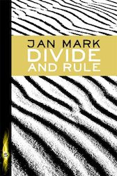 Divide and Rule by Jan Mark