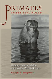 Primates in the Real World by Georgina M. Montgomery