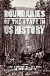 Boundaries of the State in US History by James T. Sparrow