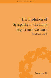 The Evolution of Sympathy in the Long Eighteenth Century by Jonathan Lamb