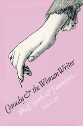 Comedy and the Woman Writer by Judy Little