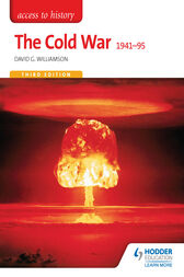 Access to History: The Cold War 1941-95 Third Edition by David Williamson