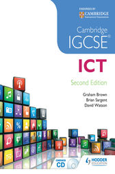 Cambridge IGCSE ICT 2nd Edition by Brian Sargent