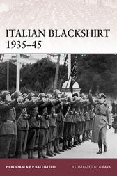 Italian Blackshirt 1935-45 by Pier Paulo Battistelli