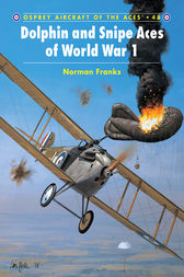 Dolphin and Snipe Aces of World War 1 by Norman Franks