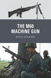 The M60 Machine Gun by Kevin Dockery