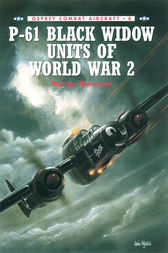 P-61 Black Widow Units of World War 2 by Warren Thompson