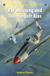 RAF Mustang and Thunderbolt Aces by Andrew Thomas