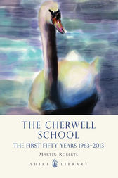 The Cherwell School by Martin Roberts