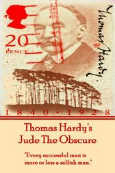 Jude The Obscure, By Thomas Hardy by Thomas Hardy