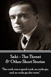 The Threat & Other Short Stories - Volume 4 by Hector  Munro Saki