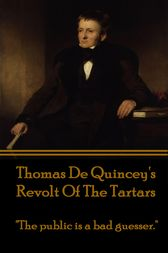 Revolt Of The Tartars by Thomas De Quincey