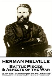 Battle Pieces & Aspects of the War by Herman Melville