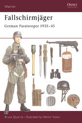 Fallschirmjöger: German Paratrooper 1935-45 by Bruce Quarrie